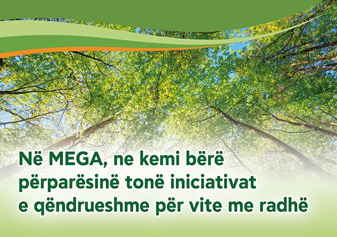 Në MEGA, ne kemi bërë përparësinë tonë iniciativat e qëndrueshme për vite me radhë - Κεντρική Εικόνα